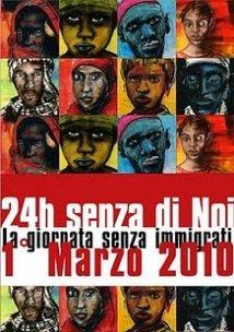 1 Marzo 2010 – 24 ore senza di noi – La giornata senza migranti