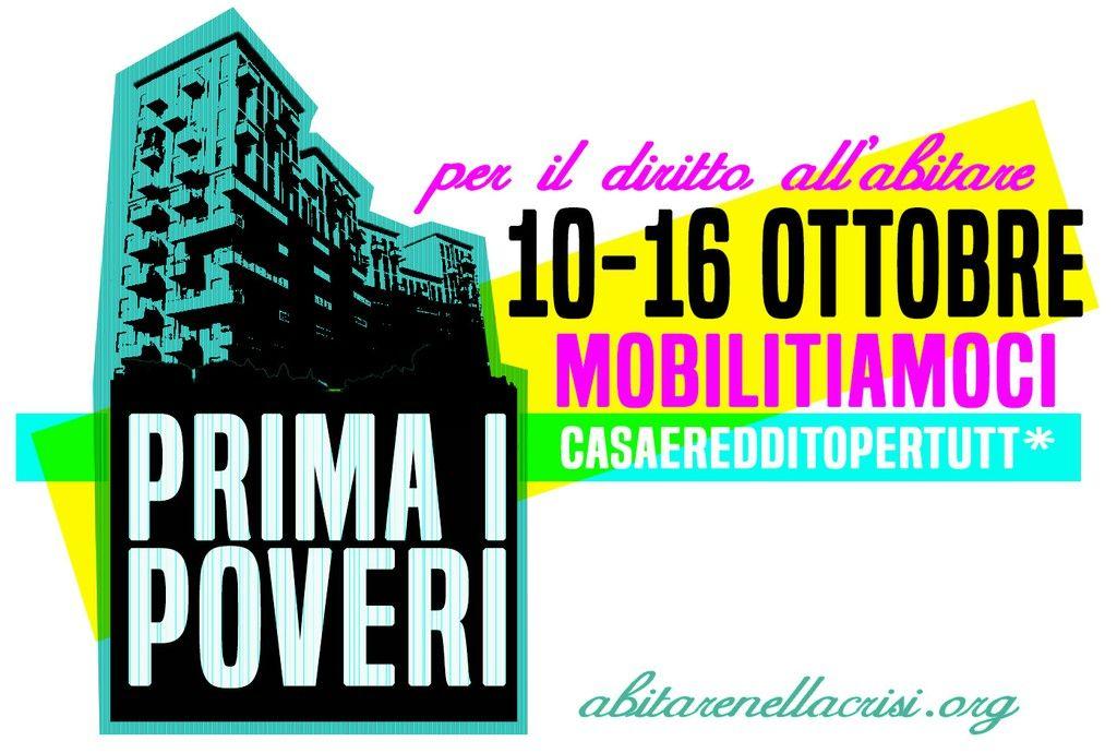 Prima i poveri! 10-16 ottobre mobilitiamoci per il diritto all'abitare #nopianocasa #noart5