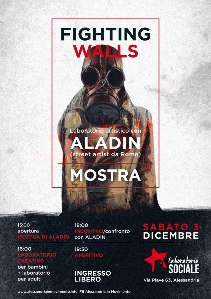 """Sabato 3 dicembre """"Fighting Walls"""" laboratorio artistico con Aladin"""