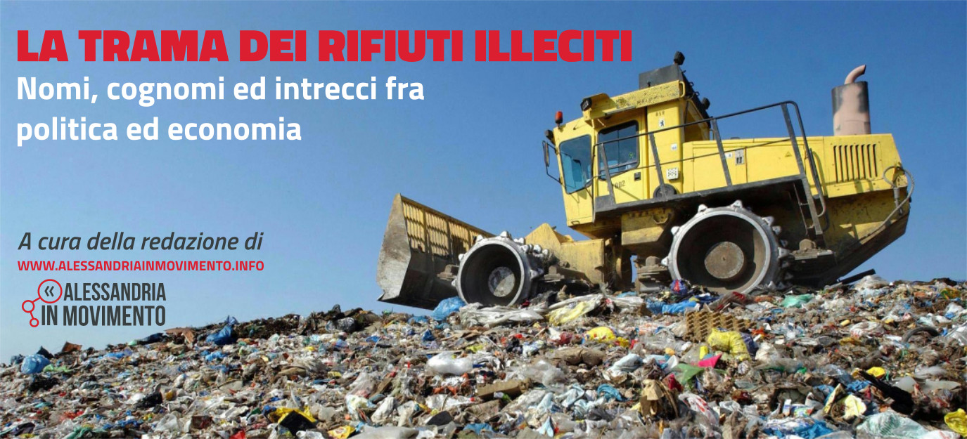 La ragnatela del traffico illecito di rifiuti ad Alessandria