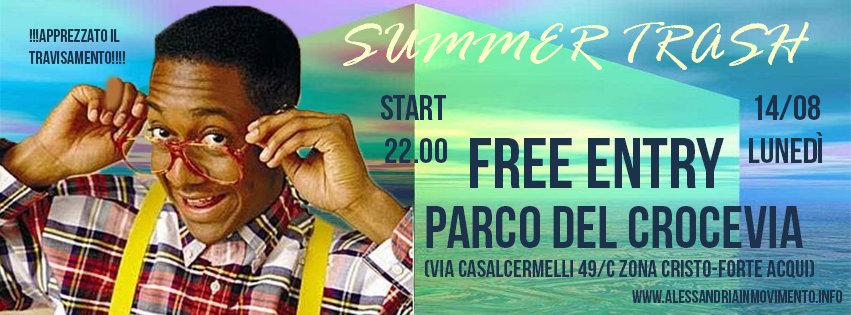 Lunedì 14 agosto summer trash al Crocevia