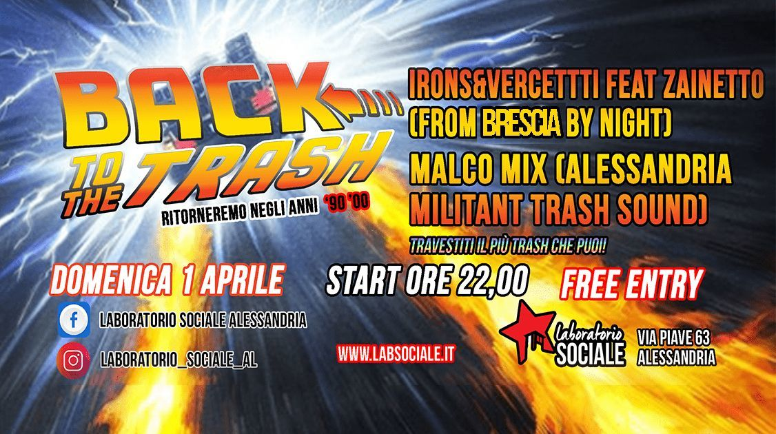 Back to the trash. Domenica 1 aprile al Laboratorio Sociale