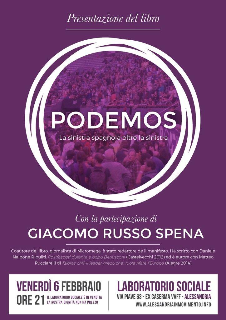 """Venerdì 6 febbraio presentazione del libro """"Podemos"""" con Giacomo Russo Spena"""