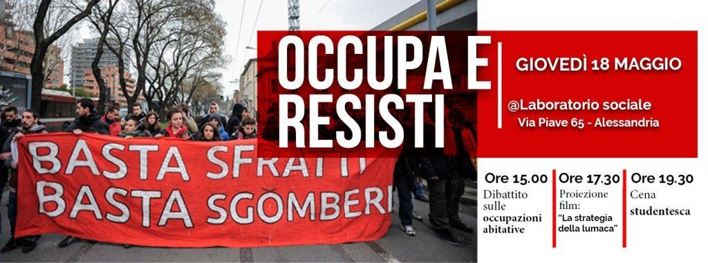 """Giovedì 18 maggio """"occupa e resisti"""" al Laboratorio Sociale"""