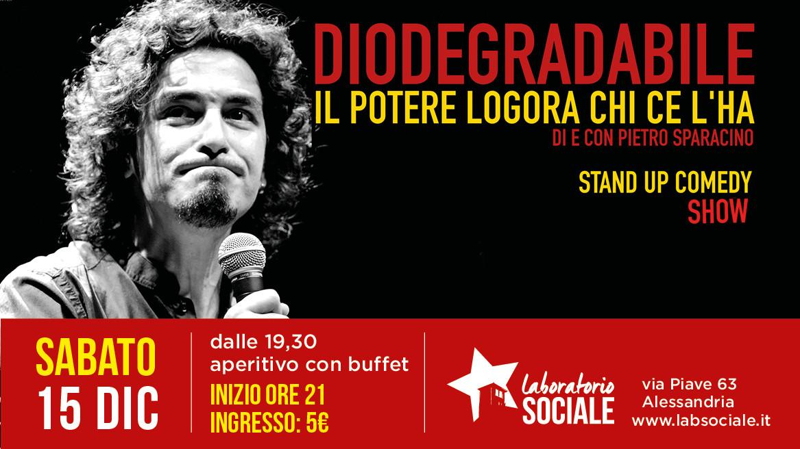 Diodegradabile: il 15 dicembre la Stand Up Comedy torna al Laboratorio Sociale