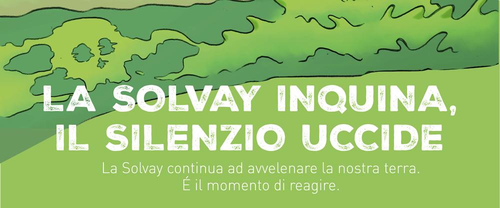 La Solvay inquina, il silenzio uccide!