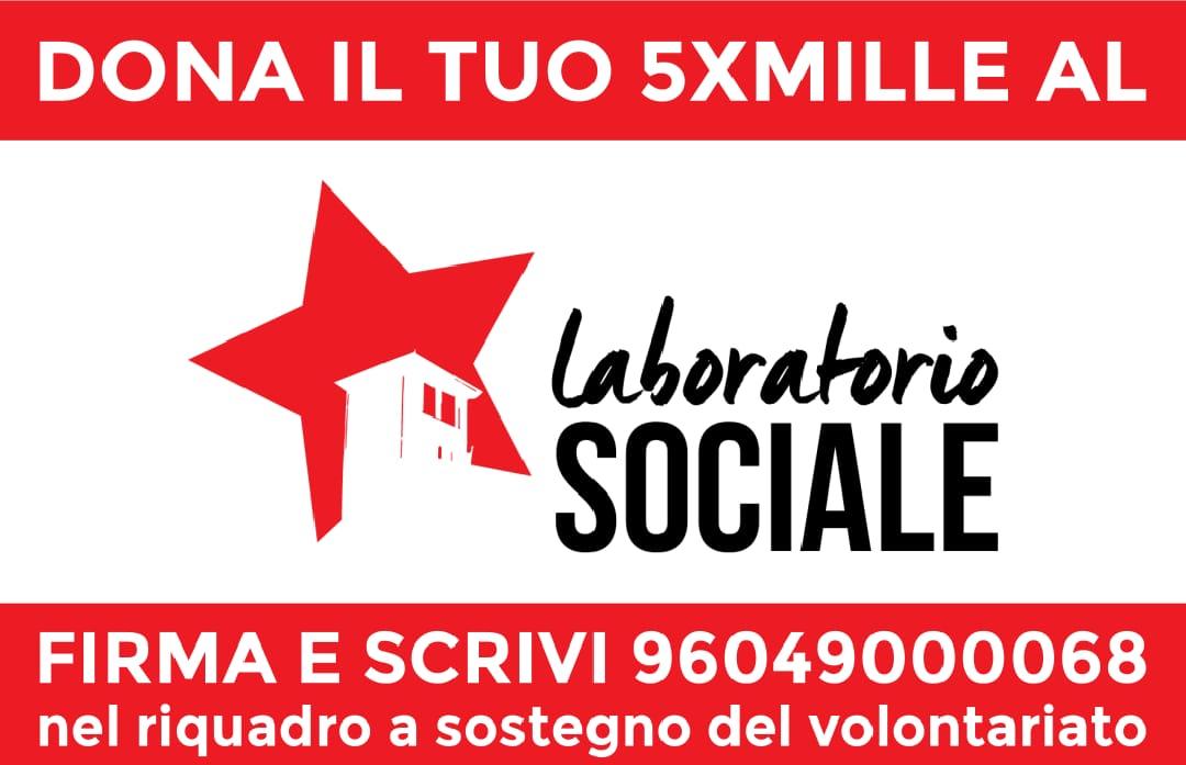 Dona il tuo 5 x mille al Laboratorio Sociale